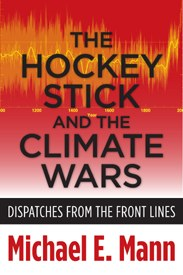 Hockey Stick Climate Wars Book by Michael E. Mann