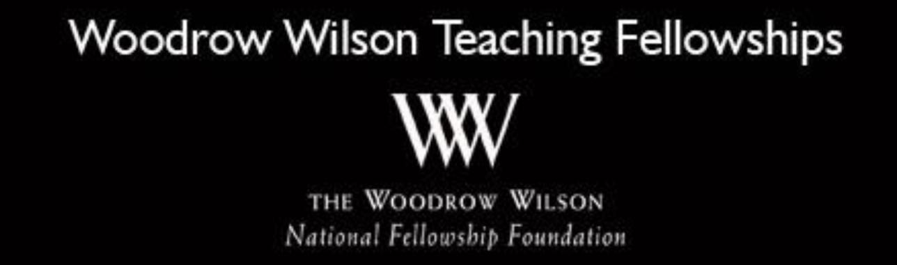 Woodrow Wilson Teaching Fellowship
